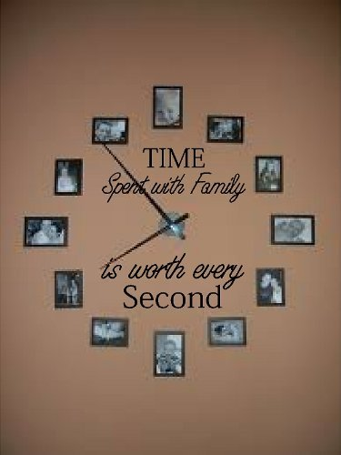 Amazon Com Time Spent With Family Is Worth Every Second Vinyl Wall