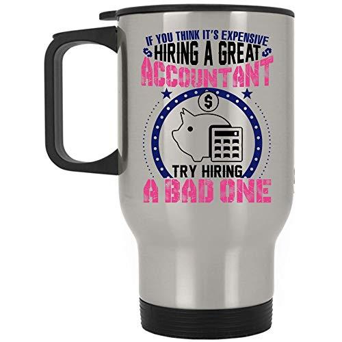 Christmas Mug, Cool Job Travel Mug, Hiring A Great Accountant Mug (Travel Mug - -
