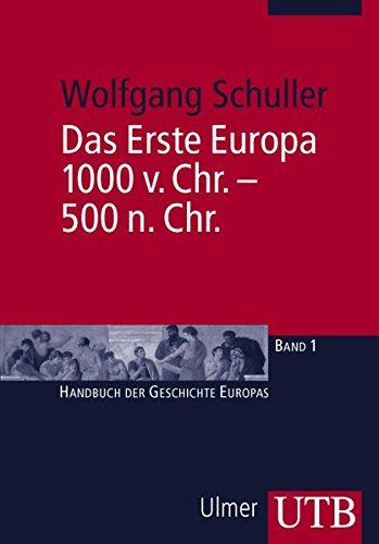 das-erste-europa-1000-v-chr-500-n-chr-handbuch-der-geschichte-europas-band-2497