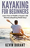 #3: Kayaking for beginners: learn how to paddle a kayak in 60 minutes (kayaking made easy,kayaking for dummies)
