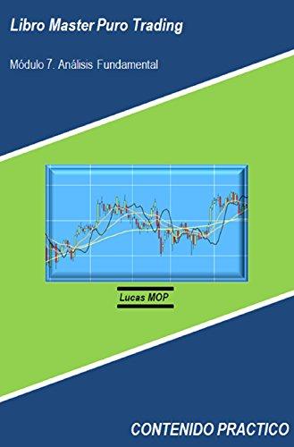 Libro Master Puro Trading: Módulo 7. Análisis Fundamental (contenido práctico)