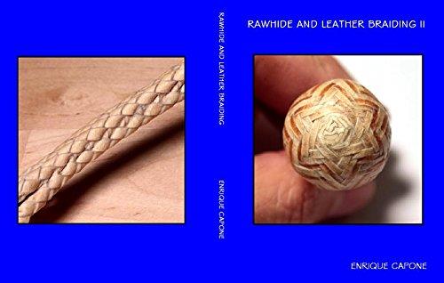 Rawhide and Leather Braiding II (Rawhide Ii)
