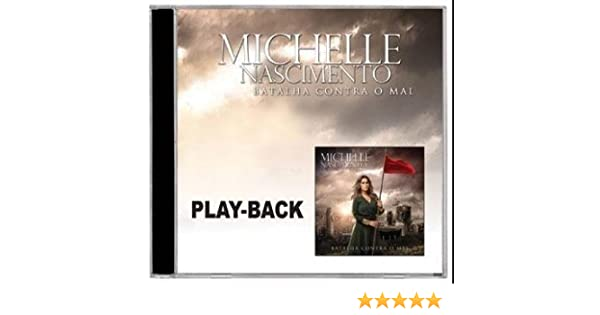 michelle nascimento batalha contra o mal playback