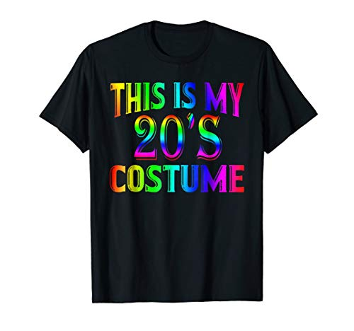 This is my 20's Costume Shirt 1920s Halloween Costume Gifts -
