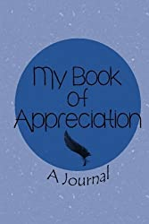 My book of appreciation: A Journal by Judy Shafarman (2014-01-29)