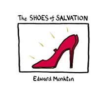 The Shoes of Salvation by Edward Monkton (2004-11-15)