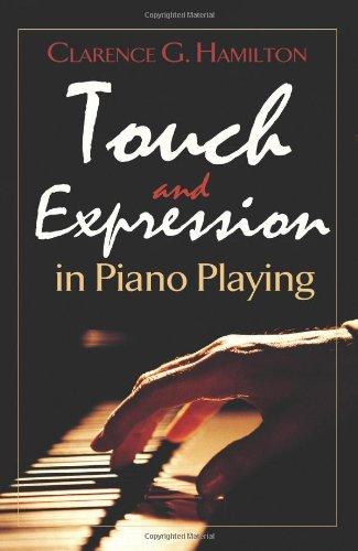 Touch And Expression In Piano Playing (Dover Books On Music)