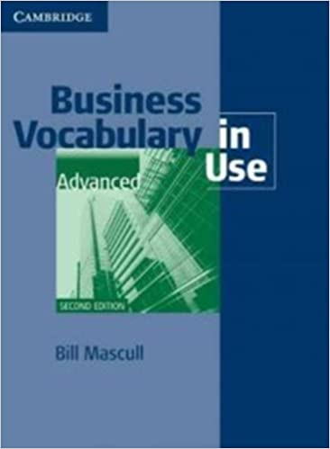 Business vocabulary in use advanced 2nd edition with answers.