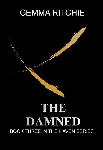 The Damned: Book Three in the Haven Series