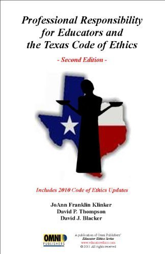 Professional Responsibility for Educator's and the Texas Code of Ethics - 2nd Edition