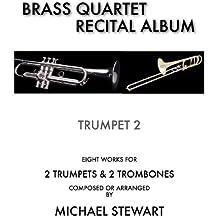 Brass Quartet Recital Album Trumpet 2