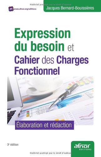 AmazonFr  Expression Du Besoin Et Cahier Des Charges Fonctionnel