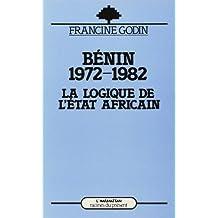 Bénin 1972-1982: la logique del'état af