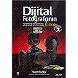 Dijital Foto?rafç?n?n El Kitab? - Cilt 2: Foto?raflar?n?z? profesyonellerinki gibi gösterecek ad?m-ad?m ipuçlar?! (Turkish Edition), Scott Kelby