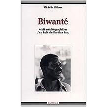 Biwante. Recit Autobiographique d'Un Lobi du Burkina Faso