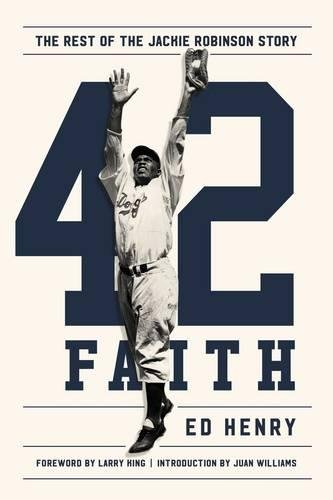 42 Faith  The Rest Of The Jackie Robinson Story