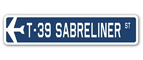 T-39 Sabreliner Street Sign Air Force Aircraft Military, used for sale  Delivered anywhere in Canada