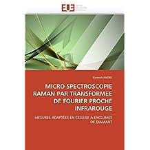 MICRO SPECTROSCOPIE RAMAN PAR TRANSFORMEE DE