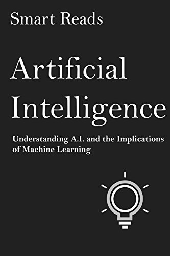 artificial intelligence understanding a i and the implications