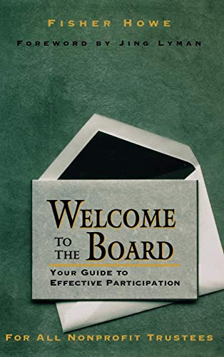Welcome to the Board: Your Guide to Effective Participation