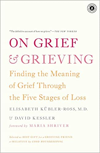 On grief and grieving finding the meaning of grief through the on grief and grieving finding the meaning of grief through the five stages of loss kindle edition by elisabeth kubler ross david kessler fandeluxe PDF