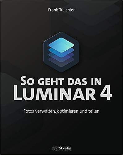 So geht das in Luminar 4: Fotos verwalten, optimieren und teilen