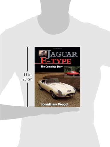 18f913eb Jaguar E-Type: The Complete Story: Jonathan Wood: 9781861261472:  Amazon.com: Books