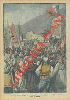 Ferrero proclama l Albania unita e indipendente sotto l egida dell Italia.  (Italian) Single Issue Magazine – January 1 0423b7614f0
