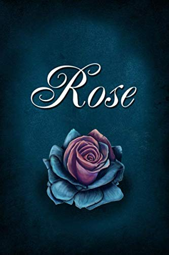 Rose: Personalized Name Journal, Lined Notebook with Beautiful Rose Illustration on Blue Cover