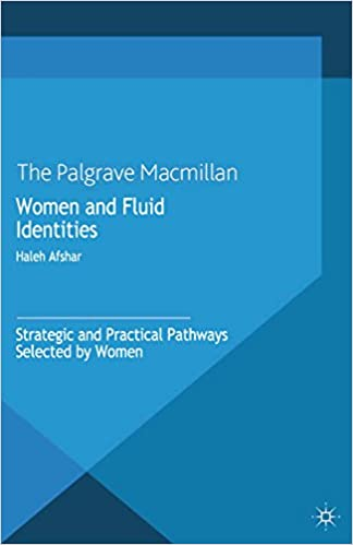 Women and Fluid Identities: Strategic and Practical Pathways Selected by Women