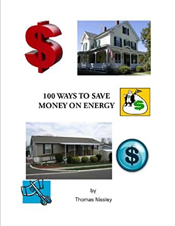 100 Ways To Save Money on Energy Costs