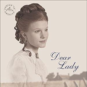 Dear Lady Audiobook