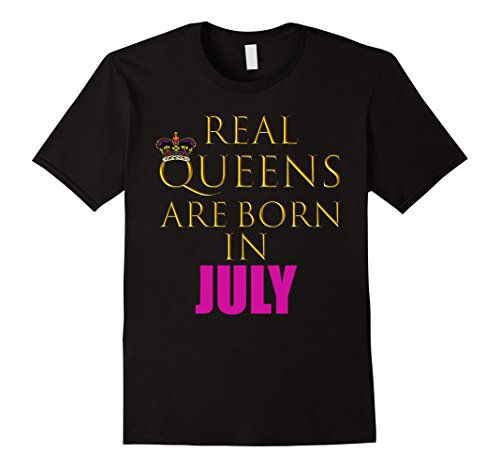 Mens Real Queens Are Born In July Shirt| Fashionably Cute...