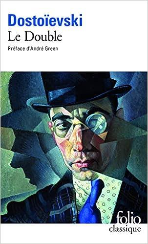 Amazon Fr Le Double Fedor Dostoievski Andre Green Gustave Aucouturier Livres