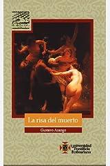 LA Risa Del Muerto Paperback