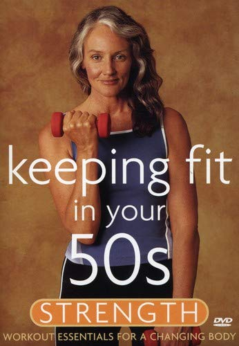 Keeping Fit in Your 50s - Strength -