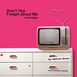Don't You Forget About Me Audiobook