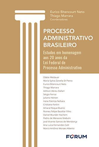 Processo administrativo brasileiro homenagem Administrativo