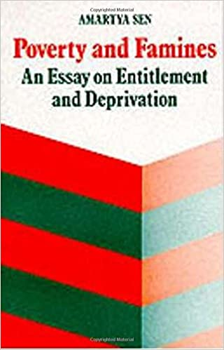 poverty and famines an essay on entitlement and deprivation  poverty and famines an essay on entitlement and deprivation reprint edition