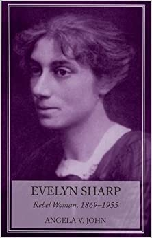 Descargar Libro Mas Oscuro Evelyn Sharp: Rebel Woman, 1869-1955 Epub Ingles