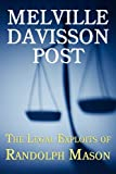 The Legal Exploits of Randolph Mason, Melville Davisson Post, 161646061X
