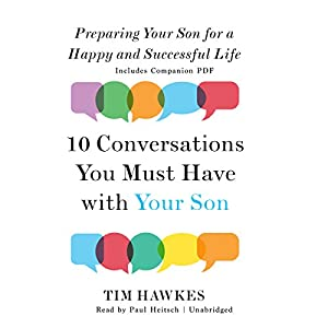 Ten Conversations You Must Have with Your Son Audiobook