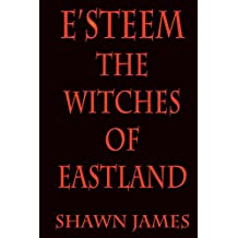 E'steem: The Witches of Eastland