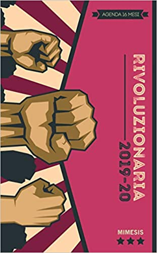 Rivoluzionaria 2019-20. Agenda 16 mesi (Mimesis): Amazon.es ...