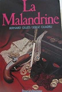 La Malandrine, Gilles, Bernard