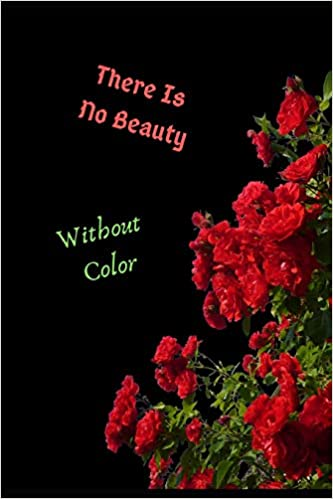 com there is no beauty out color inspirational