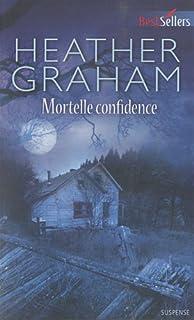 Mortelle confidence, Graham, Heather