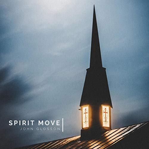 John Glosson - Spirit Move 2018