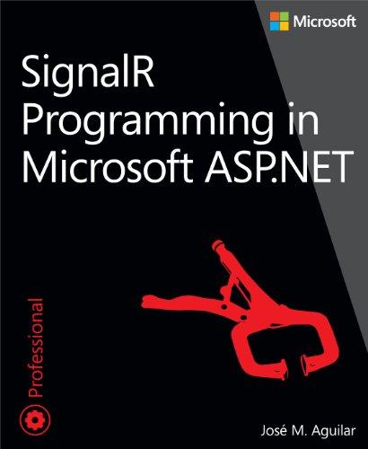 SignalR Programming in Microsoft ASP.NET (Developer Reference)