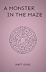 A Monster In The Maze: A Prism Companion Story